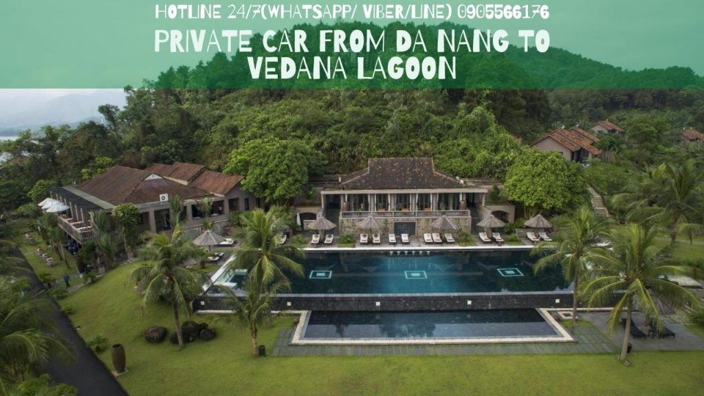 Private Car From Danang Airport To Vedana Lagoon